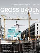 Groß Bauen. Großbaustellen von der Antike bis zur Gegenwart